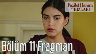 Fazilet Hanım ve Kızları 11. Bölüm Fragman