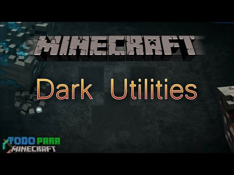 Descargar Mod Dark Utilities para Minecraft