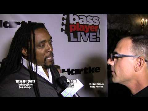 The Rolling Stones back up singer Bernard Fowler talks w Eric Blair @ Bass Player Live 13