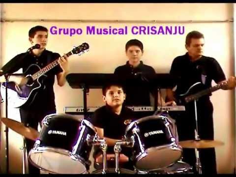 Grupo Musical CRISANJU La muralla verde y de musica ligera.wmv