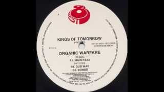 Kings Of Tomorrow - Organic Warfare (Bonus)