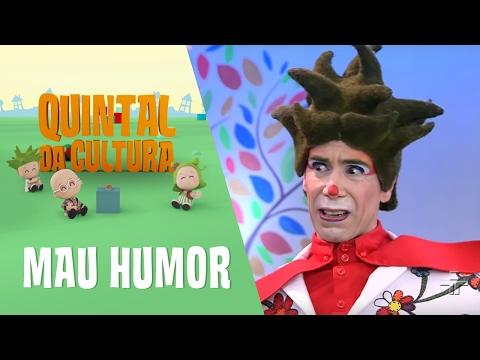 Quintal Da Cultura - Mau Humor