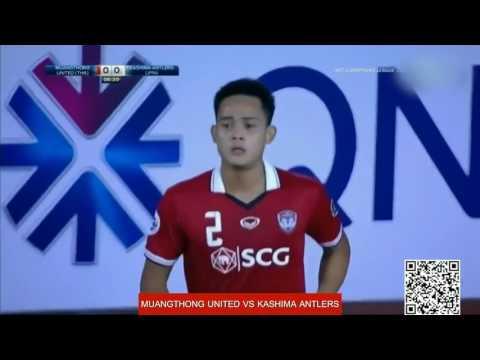 Muangthong United 2 - 1 Kashima Antlers ( AFC Champions League 2017 ) Full Match