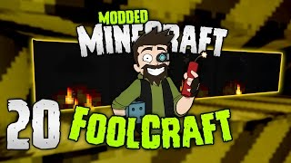 Minecraft: FOOLCRAFT | #20: YOU CANT BEAT THIS! [Modded Minecraft]
