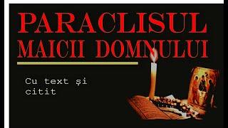 Paraclisul Maicii Domnului (scris și citit, fără reclame)