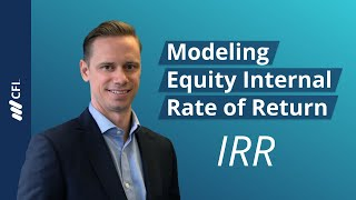 Modeling Equity Internal Rate of Return (IRR)