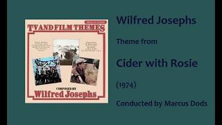 Wilfred Josephs: Cider with Rosie (1971) [LP re-recording]
