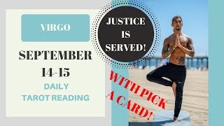 """VIRGO - """"GETTING CAUGHT AND SERVING JUSTICE & PICK A CARD!"""" SEPTEMBER 14-15 DAILY TAROT READING"""