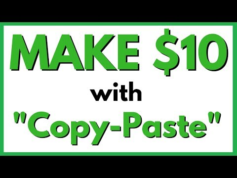 Make 10 Dollars Fast Online With Simple Copy Paste Method