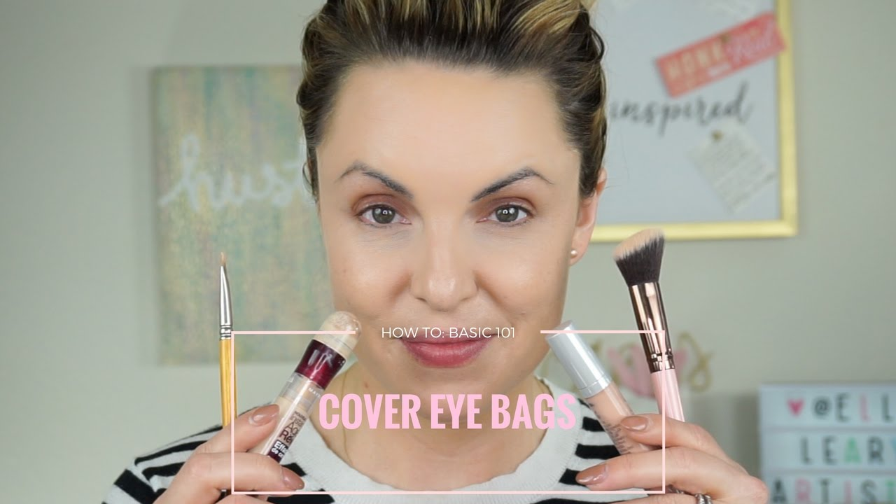 How To Hide & Conceal Under Eye Bags || Basic 101 - Elle Leary Artistry