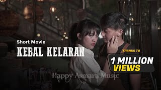 HAPPY ASMARA - KEBAL KELARAN (Official Music Video)