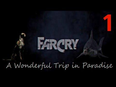 Прохождение игры Far Cry A Wonderful Trip In Paradise |Пролог| №1 НАЧАЛО