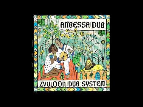 Zvuloon Dub System - Anbessa Dub (FULL ALBUM )