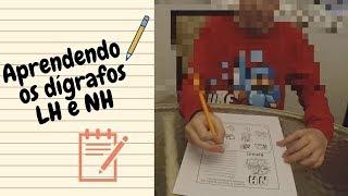 Como Ensinar Os Dígrafos LH E NH