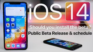 iOS 14 - Release schedule and Should you install the Beta?
