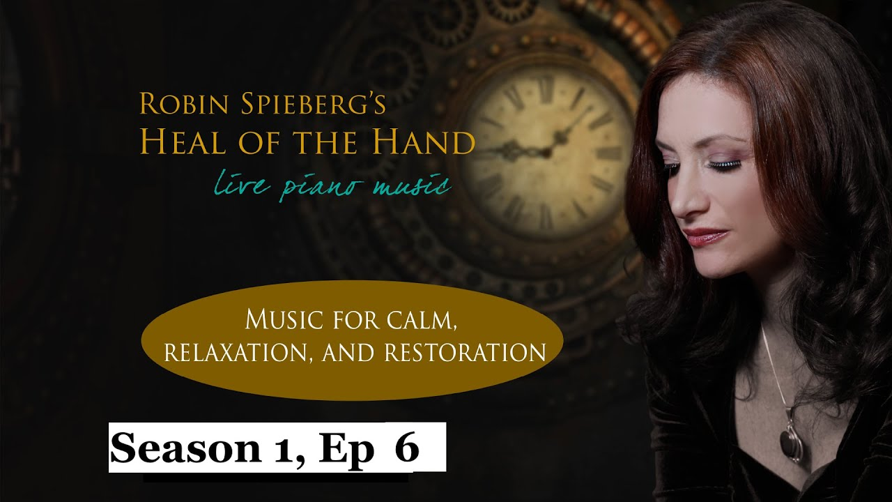 Download Robin Spielberg's Heal of the Hand - Ep. 6
