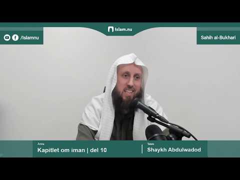 Sahih al-Bukhari | Kapitlet om iman | del 10/10