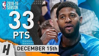 Paul George NASTY Full Highlights Thunder vs Clippers 2018.12.15 - 33 Points, 7 Reb, 6 Ast