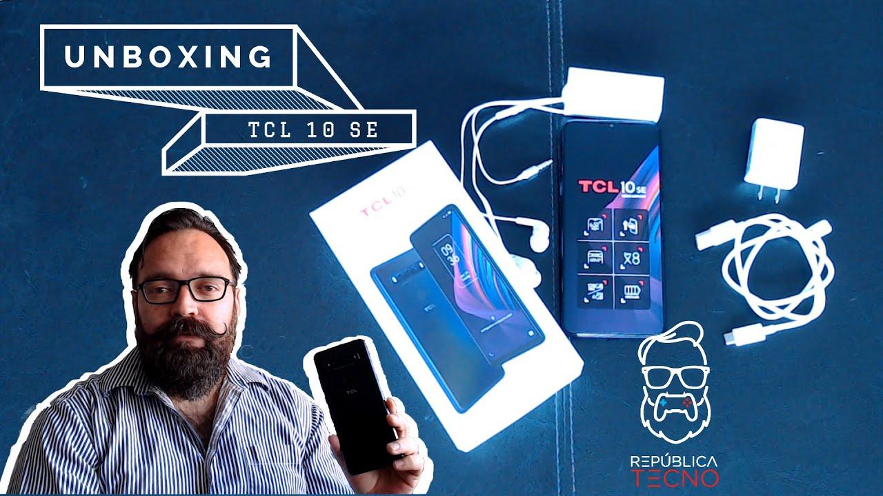 Unboxing – Un vistazo al TCL 10 SE