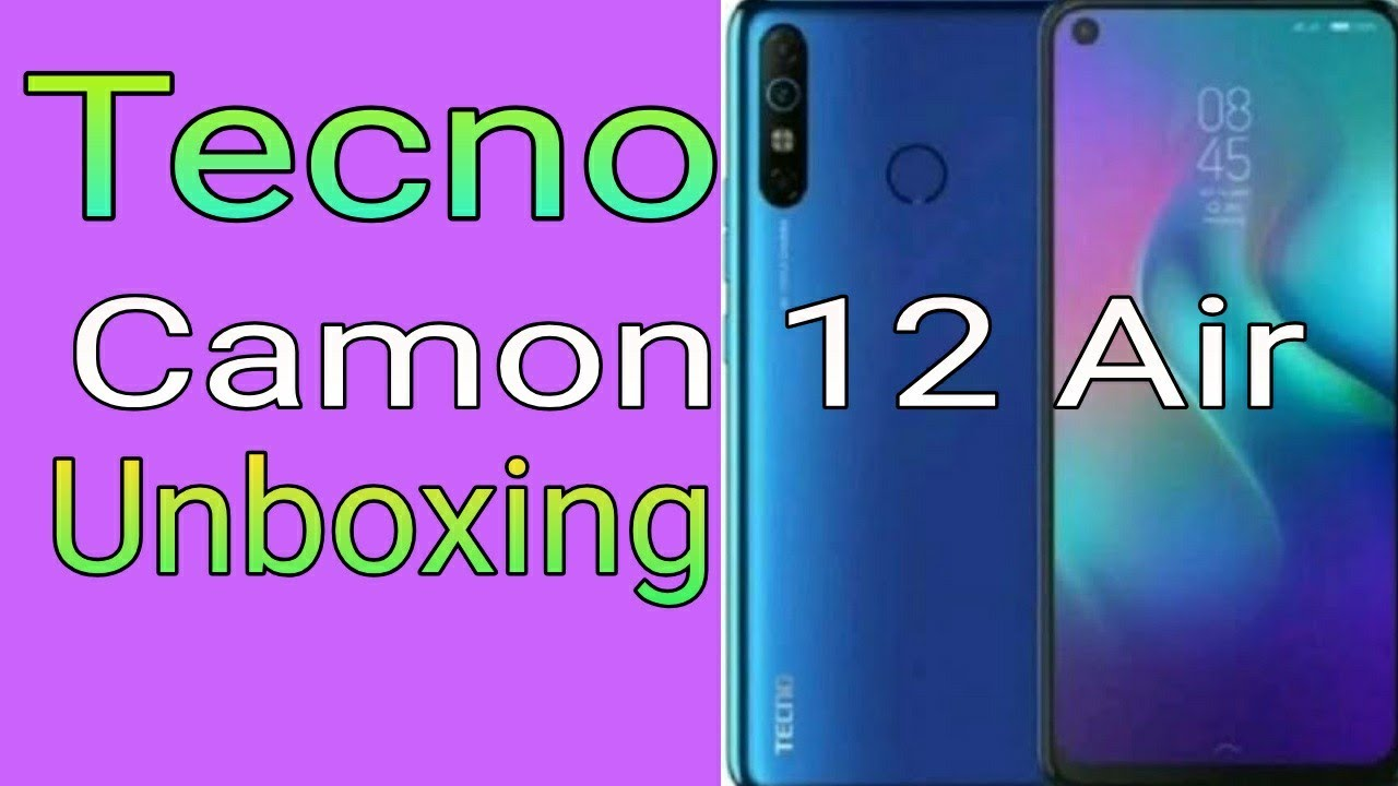 Download Tecno Camon 12 air Unboxing & Review