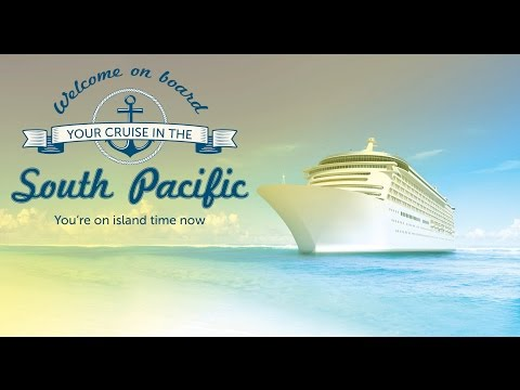 Sail the South Pacific | P&O Cruise Highlights 2015