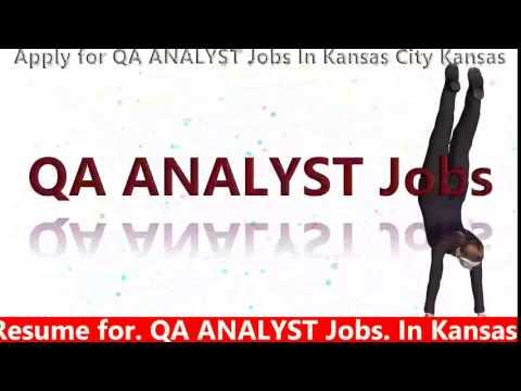 ResumeSanta.com: Apply for QA ANALYST Jobs In Kansas City Kansas