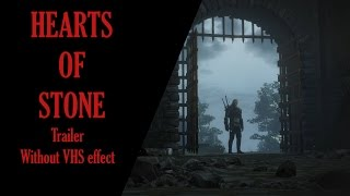 The Witcher 3: Hearts of Stone Trailer. (Fan Made) Without VHS Effect.