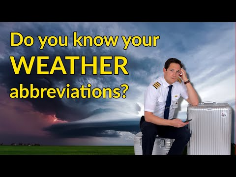 The most important AVIATION WEATHER ABBREVIATIONS! Explained by CAPTAIN JOE