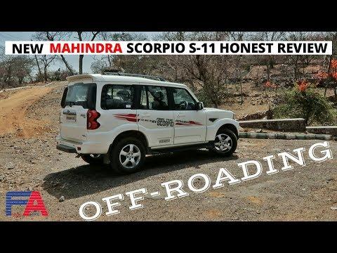 New Mahindra Scorpio 2018 S11 Honest Review 2018, Off-Roading Test Drive Free Advice