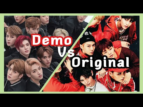 NCT Original Vs Demo Songs