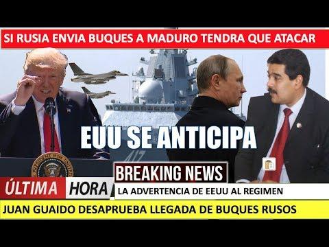 Si Rusia envia buques a Maduro EEUU ataca