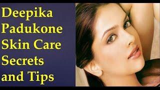 Deepika Padukone Skin Care Secrets and Tips