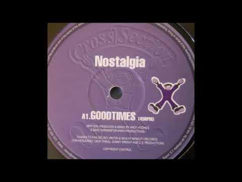 Nostalgia - Goodtimes (2000)