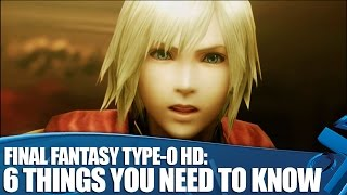 Final Fantasy Type-0 HD PS4 Gameplay: 6 Things You Need To Know