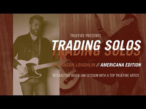 Jason Loughlin's Trading Solos: Americana - Intro - Guitar Lessons