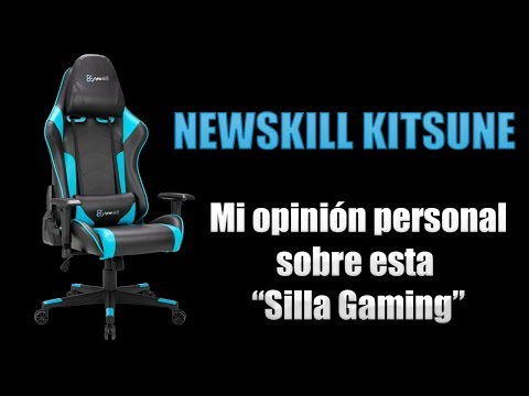 Newskill Kitsune - Mi opinión personal sobre la silla