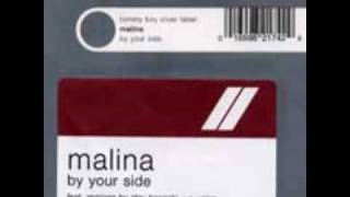 Watch Malina By Your Side video