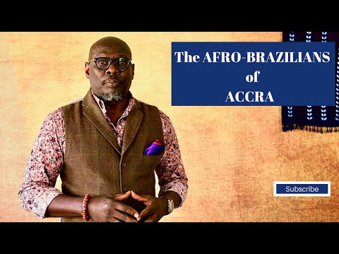 The AFRO-BRAZILIANS of ACCRA, 1836-Present Times