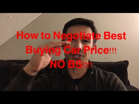 How to Get the Best Purchase Price on Any Car EVERYTIME-- No BS!!!!!!!!!!!!