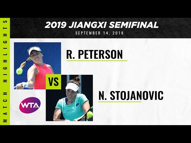 Rebecca Peterson vs. Nina Stojanovic   2019 Jiangxi Semifinal   WTA Highlights