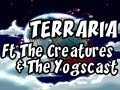 Terraria | Charity LiveStream Event ft The Creatures & The Yogscast | Ep.1