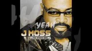 "J. Moss - ""GOOD DAY"" V4: The Other Side Of Victory  *NEW"