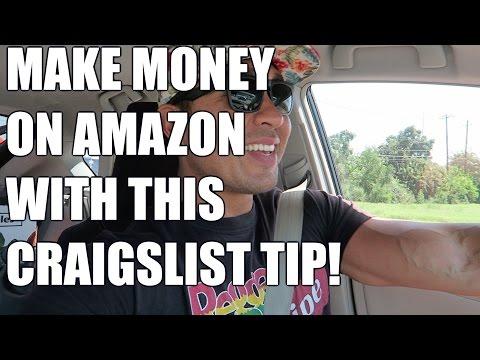 MAKE MONEY ON AMAZON USING THIS CRAIGSLIST TIP