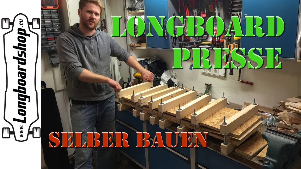 longboard presse selber bauen baukurs episode 1 youtube. Black Bedroom Furniture Sets. Home Design Ideas