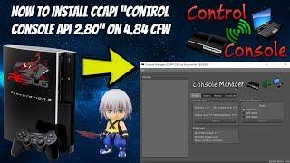 "How To Install CCAPI ""Control Console API 2.80"" On 4.84 PS3 CFW CEX/DEX! [Jailbreak Tutorial]"