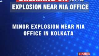West Bengal: Minor Explosion Outside NIA Office