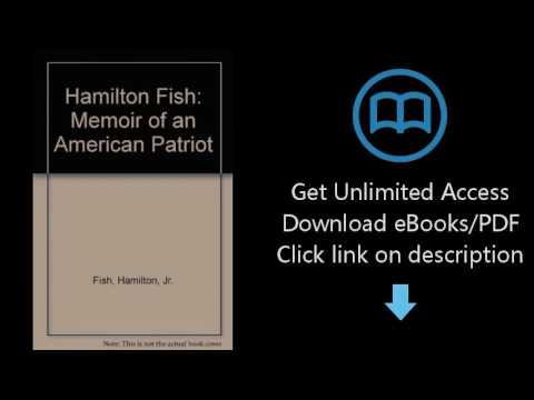 Hamilton Fish: Memoir of an American Patriot