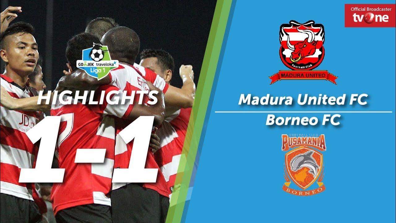 Madura Vs Borneo Facebook: Madura United FC Vs Borneo FC: 1-1 All Goals & Highlights