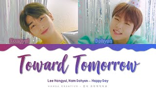 Gambar cover H&D (Hangyul, Dohyon) - ' Toward Tomorrow' Lyrics Color Coded (Han/Rom/Eng)