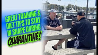 GREAT TRAINING & DIET TIPS TO STAY IN SHAPE DURING QUARANTINE!